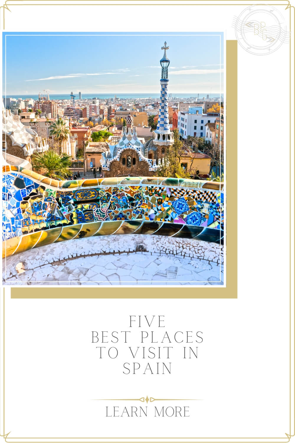 5 Best Places to visit in Spain - By Black Platinum Gold
