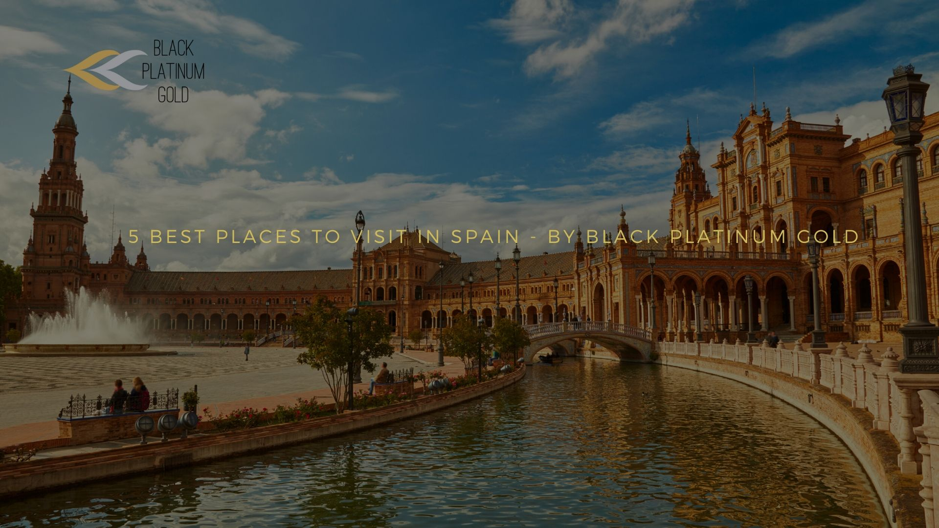 5 best places to visit in Spain - black platinum gold