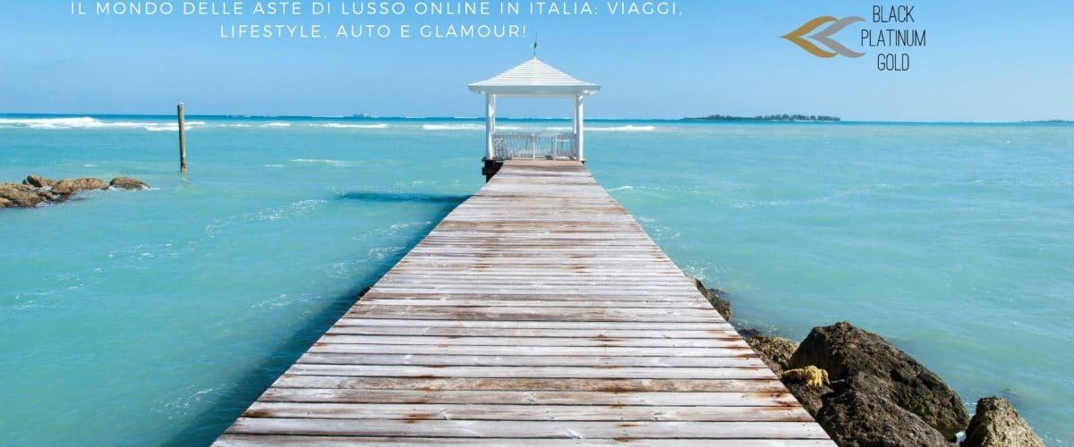 Il mondo delle aste di lusso online in Italia viaggi, lifestyle, auto e glamour! - By Black Platinum Gold- black platinum gold
