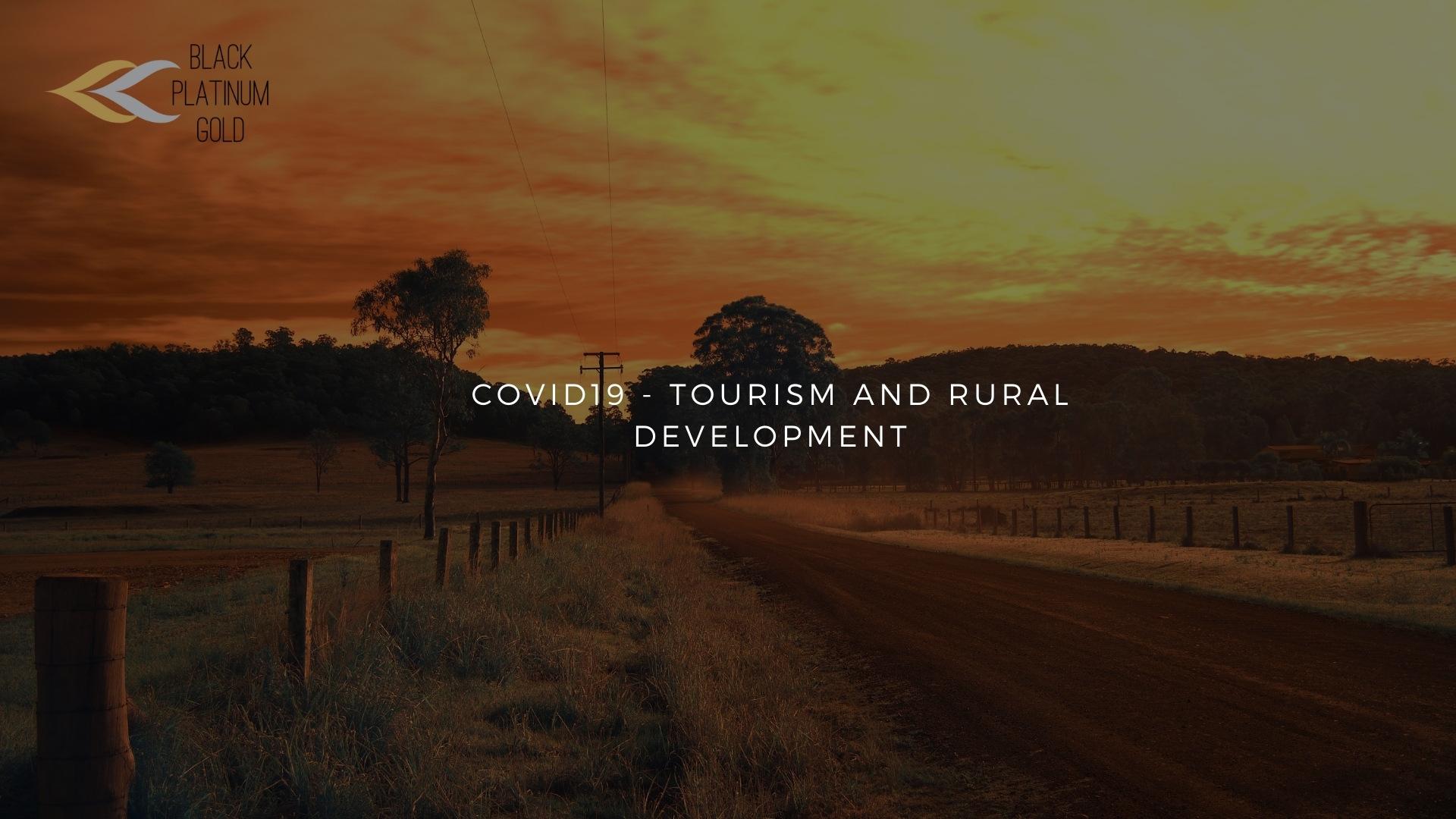 COVID19 - Tourism and Rural Development - black platinum gold
