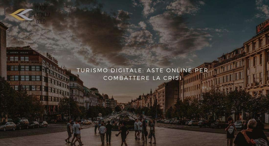 Turismo digitale: aste online per combattere la crisi