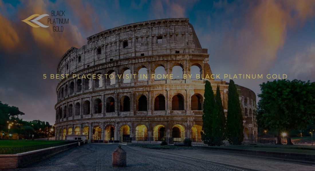 5 Best Places to visit in Rome