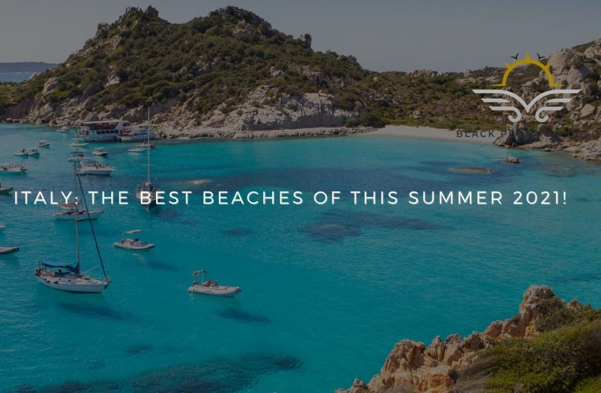 Italy: The Best Beaches of This Summer 2021!