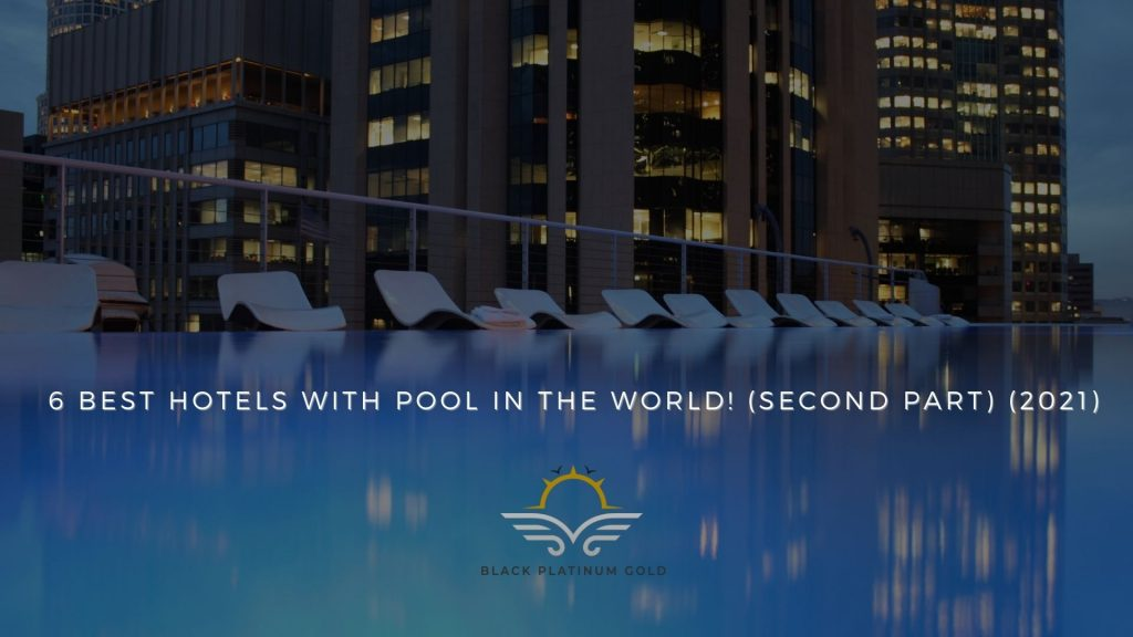 6 best hotels with pool in the world! (4)