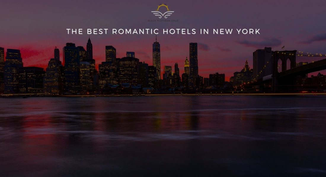 The Most Romantic Hotels in New York
