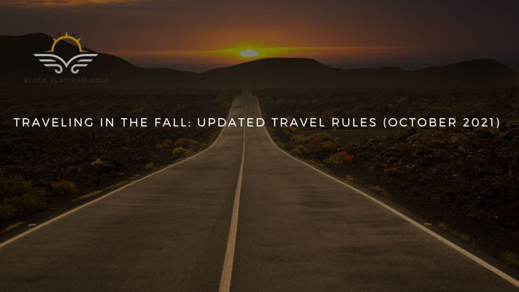 Traveling in the fall: updated travel rules (October 2021)